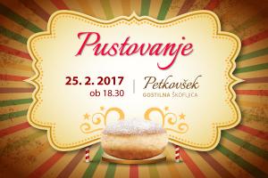 Pustovanje 2017 v gostilni Petkovšek na Škofljici
