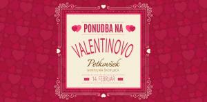 Valentinova ponudba - Gostilna Petkovšek